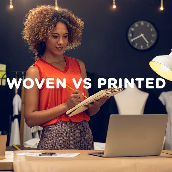 woven vs printed